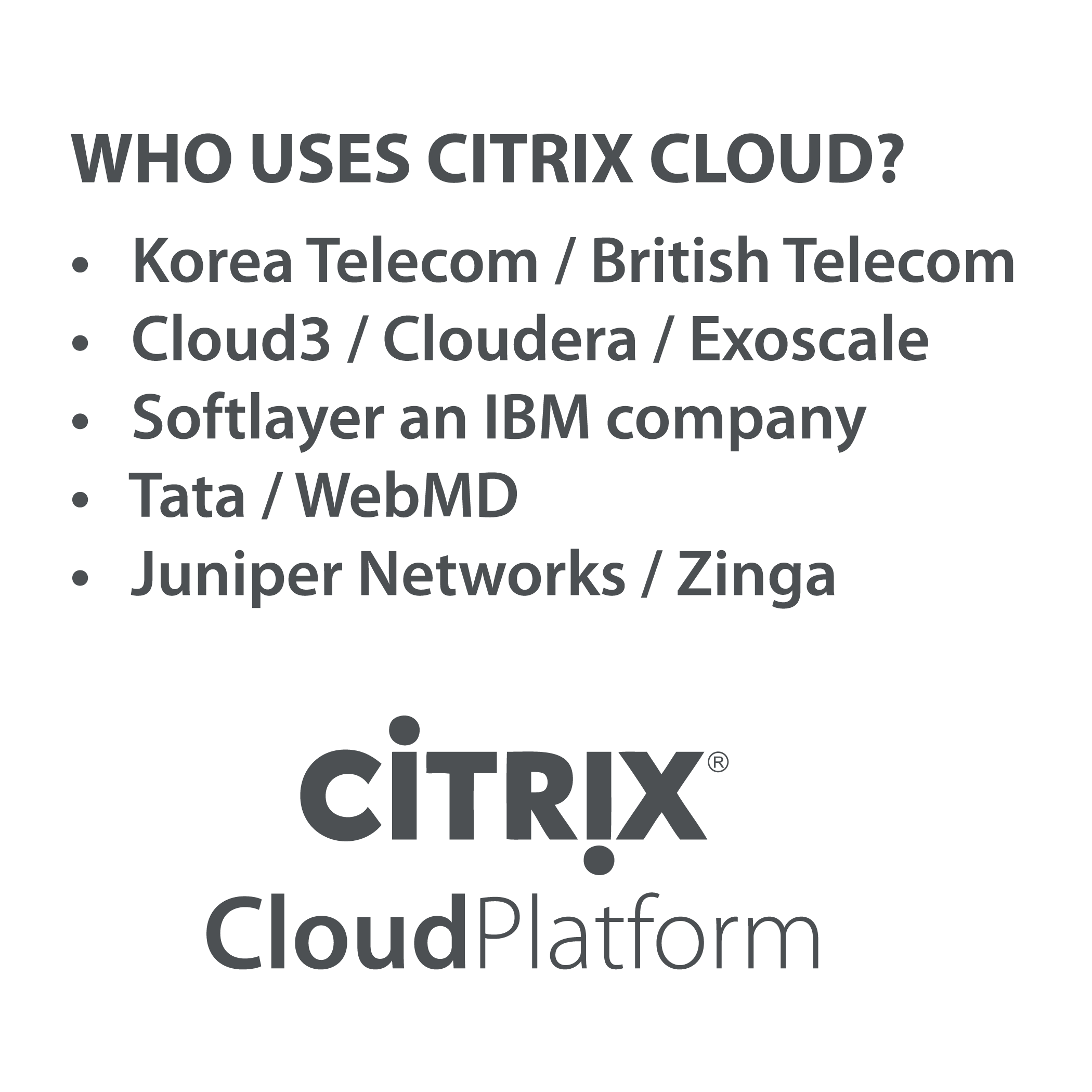 Who uses citrix cloud